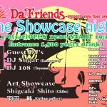The ShowCase NightがDaFriendsにて開催が決定!(富山県 高岡市)