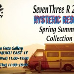 Seven Three R 2011 S/S Collection展示会開催