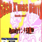2010 Gash X'mas party★Lovely Nightが開催決定!