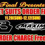 Wetsuits ORDER FAIR -2010′ FINAL(東京 セルフィッシュ)