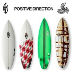 POSITIVE DIRECTION SURFBOARDS 2011ニューモデル