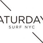 求人募集!東京・代官山に新規オープンするN.Yのサーフショップ「SATURDAYS SURF」