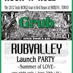 Launch PARTY ~Summer of LOVE~RUBVALLEY Grub 2 開催のお知らせ