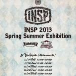 INSP 2013年 春夏最新アイテム 展示会のお知らせ