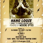 『HANG LOOSE』vol.2-SUNSET SUNRISE MEDICINE NIGHT-