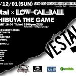 VESTAL x Low-Cal-Ball イベント開催