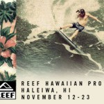 REEF Hawaiian Pro&Vans Triple Crown of Surfing開催!
