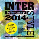 インタースタイル (ボードカルチャー&ファッション展示会)  『INTERSTYLE february 2014 』 開催のお知らせ!