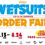 夏のウェットスーツオーダーフェア開催中!(千葉市 レイズサーフ)