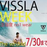 VISSLA WEEK第二弾!7/30まで!!( キラーサーフ)