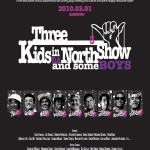 DA FI'ILL'Mから待望の第3弾DVD「THREE KIDS in DA NORTH SHOW and some BOYS」を発売決定